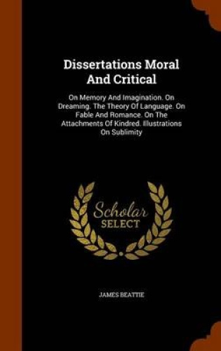 Dissertations-Moral-and-Critical-On-Memory-and-Imagination-on-Dreaming-the-Th