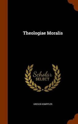 Theologiae-Moralis-by-Gregor-Kimpfler