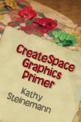 Createspace Graphics Primer