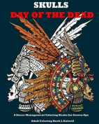 Skulls: Day of the Dead