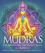 Mudras for Awakening Your Energy Body