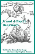 A and J Pay It Backward