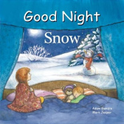 Good Night Snow [Board Book]