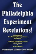 The Philadelphia Experiment Revelations!