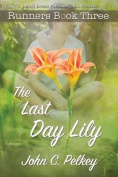 The Last Day Lily