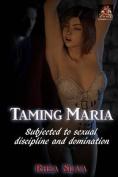 Taming Maria