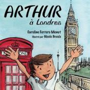 Arthur a Londres [FRE]