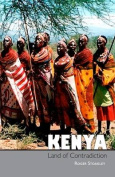 Kenya, Land of Contradiction