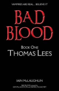 Bad Blood Volume One