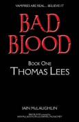 Bad Blood Volume One