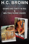 Down and Dirty in Rio & Melting Down Under  : Combo Paperback