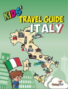 Kids' Travel Guide - Italy