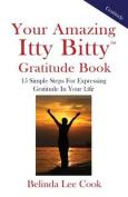 Your Amazing Itty Bitty Gratitude Book