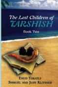 The Lost Children of Tarshish