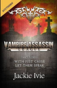 Vampire Assassin League, Southern