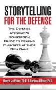 Storytelling for the Defense