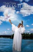 Pastor Helen Tells It All
