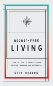 Regret-Free Living