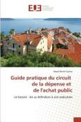 Guide Pratique Du Circuit de La Depense Et de Lachat Public [FRE]