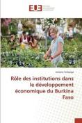 Role Des Institutions Dans Le Developpement Economique Du Burkina Faso [FRE]