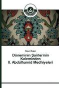 Doneminin Airlerinin Kaleminden II. Abdulhamid Medhiyeleri [TUR]