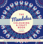 The Mandalas Colouring & Craft Book