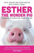Esther the Wonder Pig