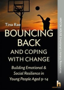 Bouncing Back & Coping with Change