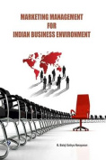 Marketing Management for Indian Business Environment