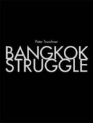 Peter Truschner - Bangkok Struggle