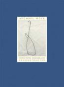 Michael Wolf - Hong Kong Assemblage Deconstructed
