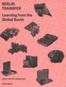 Berlin Transfer - Learning from the Global South