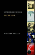 Lewis Grassic Gibbon: A Reader