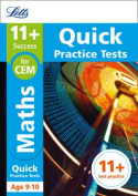 11+ Maths Quick Practice Tests Age 9-10 for the CEM tests (Letts 11+ Success)