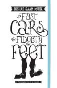 Fast Cars & Fidgety Feet