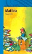 Matilda (Serie Azul) [Spanish]