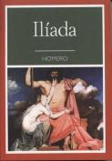 La Iliada [Spanish]