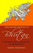 Parliamentary Democracy in Bhutan