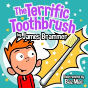 The Terrific Toothbrush