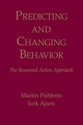 Predicting and Changing Behavior