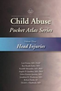 Child Abuse Pocket Atlas Series, Volume 3