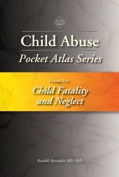 Child Abuse Pocket Atlas Series, Volume 5