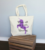 When All Else Fails Be A Unicorn Xl Tote in Natural Colour