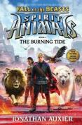 The Burning Tide (Spirit Animals