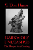 Darkwolf Unleashed