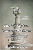 The Road from Contract to Close
