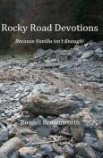 Rocky Road Devotions
