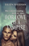 For Love of a Vampire