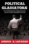 Political Gladiators