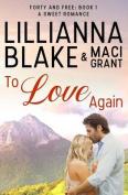 To Love Again: A Sweet Romance